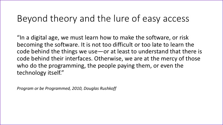 Slide: Beyond theory and the lure of easy access
