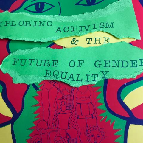 Exploring Activism and the Future of Gender Equality